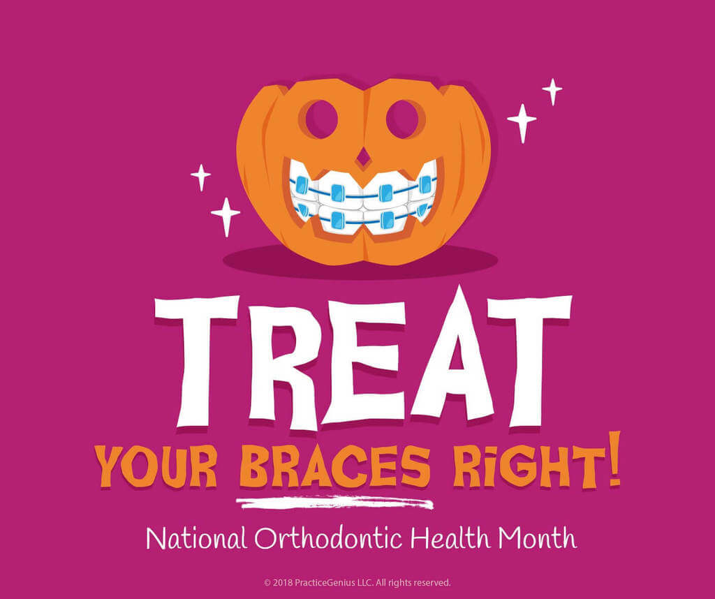 TREAT YOUR BRACES RiGHT!